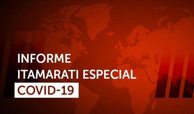 Informe Itamarati Especial – COVID-19