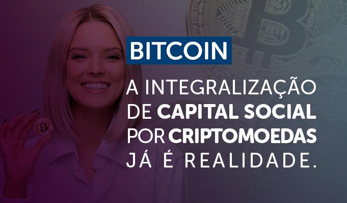 Bitcoin: A integralização de capital social por criptomoedas já é realidade